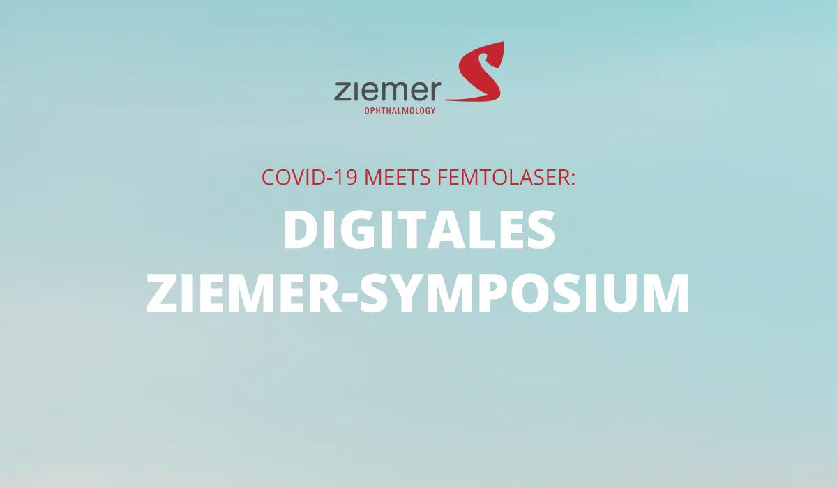COVID-19 meets Femtolaser: digitales Ziemer-Symposium